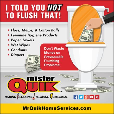 Mr Quik Plumbing by What Not To Flush The Toilet Mister Quik Indianapolis