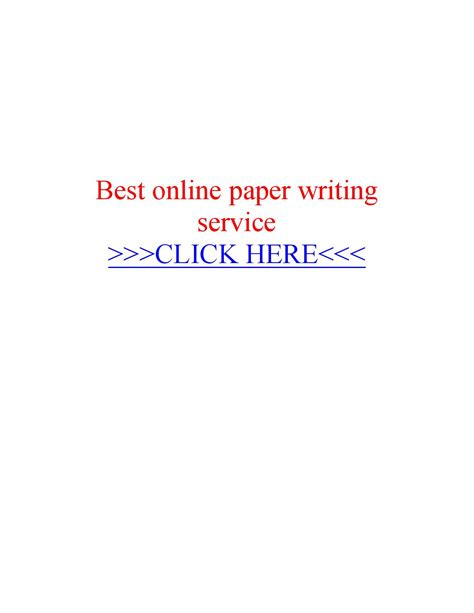 best paper writing service best paper writing service by essay writer service