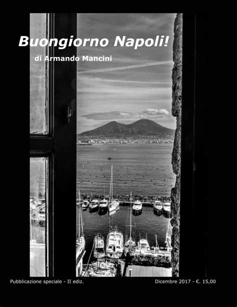libreria mancini napoli buongiorno napoli de armando mancini libros de blurb espa 241 a