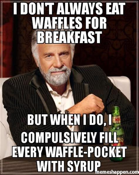 Waffles Meme - 14 food memes guaranteed to make you hungry