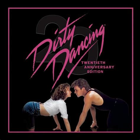 soundtrack film lawas dirty dancing dirty dancing 20th anniversary edition soundtrack from the