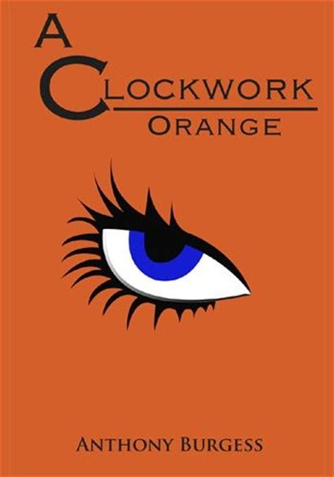 a clockwork orange burgess tribute edition books the world s catalog of ideas