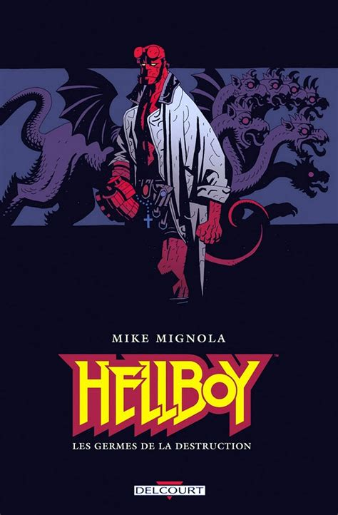 hellboy 1 semilla de les germes de la destruction hellboy tome 1 mike mignola