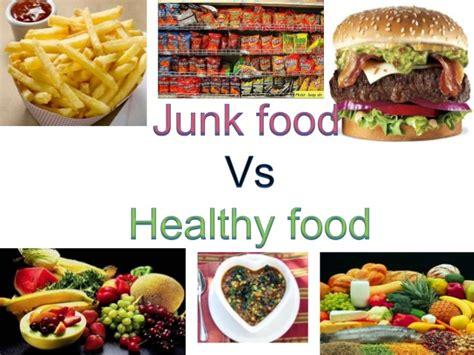 vs food junk food v s healthy food
