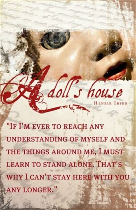 dolls house quotes a dolls house nora quotes quotesgram
