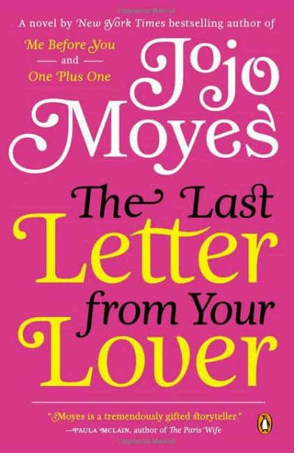 the last letter from your lover a novel the last letter from your lover a for the ages