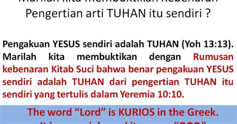 pengertian thesis adalah tuhan itu yesus allah kita