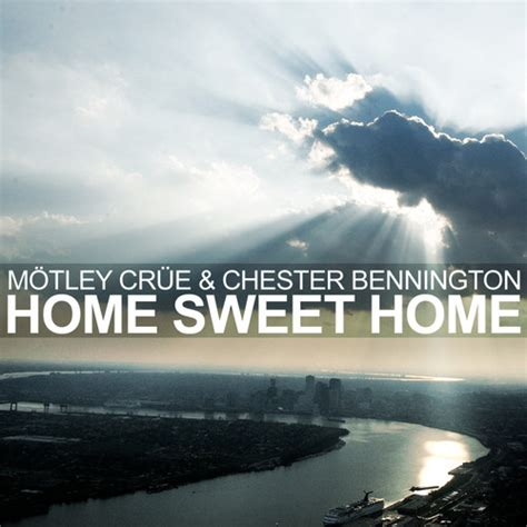 home sweet home 2005 motley crue feat chester benning