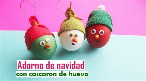 decorar huevos de navidad adorno de navidad con cascaron de huevo youtube