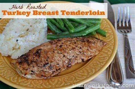 recipes for turkey tenderloin baked herb roasted turkey breast tenderloin easy recipes