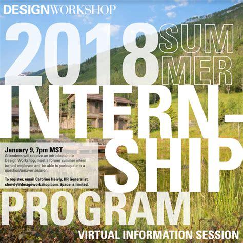 Design Intern Graduate Mba Summer 2018 by Design Workshop 2018 Summer Internship Program Launched