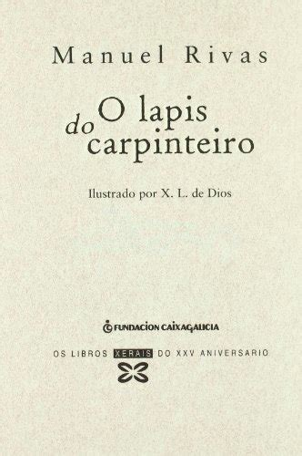 Resumen O Lapis Do Carpinteiro by O Lapis Do Carpinteiro Eladiz