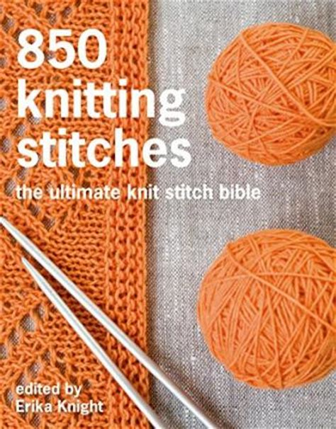 the knit stitch book 750 knitting stitches pavilion books 9781250067180