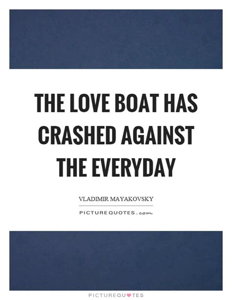 boat quotes love boat quotes boat sayings boat picture quotes