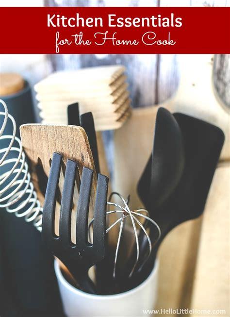 kitchen essentials kitchen essentials list for home cooks hello little home