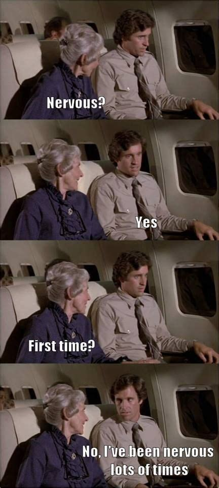 Airplane Movie Meme - airplane meme nervous yes first time no i ve been
