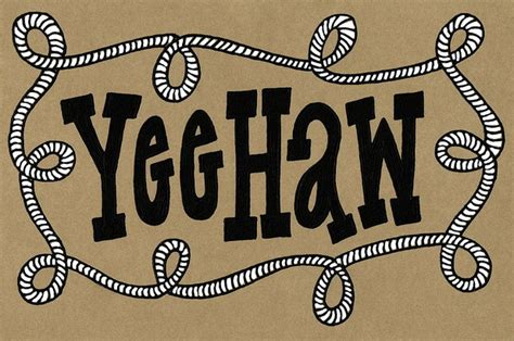 Yee Haw by Yeehaw Cc 5 6 7 8 My Way To A Healthy Me