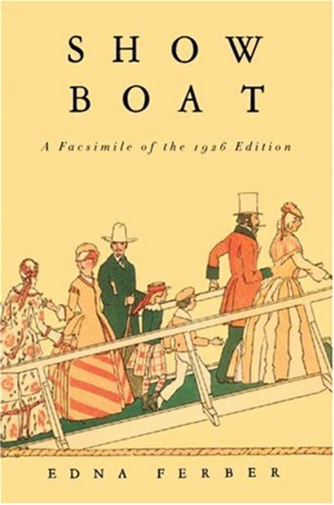 the boat a novel books show boat by edna ferber reviews discussion bookclubs