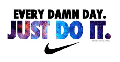 Every Damn Day Just Do It Nike X3086 Iphone 7 every damn day tea time