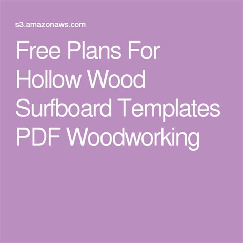 plans  hollow wood surfboard templates