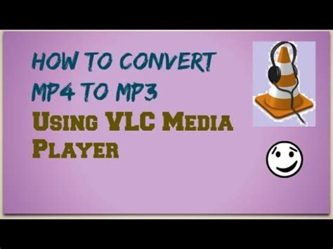 download youtube mp3 with vlc how to convert mp4 to mp3 using vlc media player tech