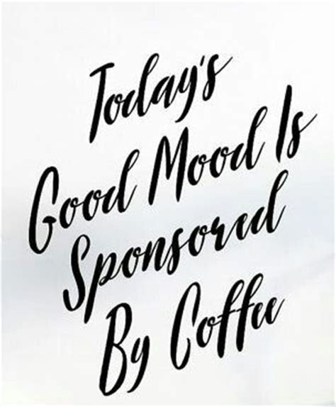 printable morning quotes the 25 best morning coffee quotes ideas on pinterest