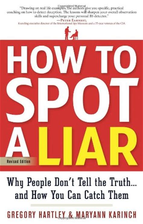 7 Hows To Spot A Liar by How To Spot A Liar Quickly Find Out If Someone Is Lying