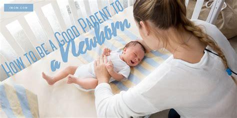 good parent   newborn imom