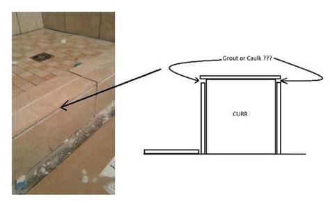 Grout Or Caulk Shower Corners by Caulk Or Grout Outside Corner Of Curb Ceramic Tile Advice Forums Bridge Ceramic Tile