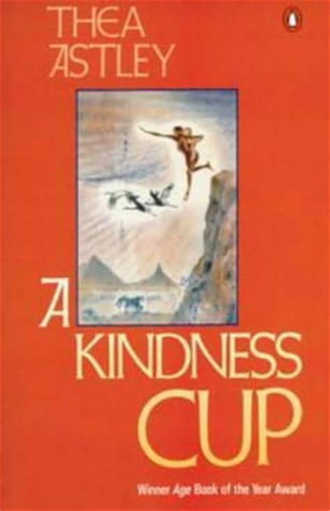 a cup of kindness volume 1 books a kindness cup by thea astley