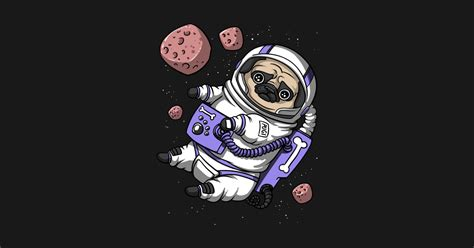 pug dog astronaut pet funny space galaxy travel pug