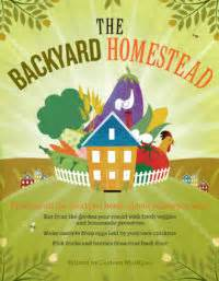 the backyard homestead book the backyard homestead book of building projects storey