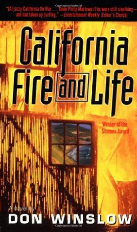 libro california fire and life california fire and life by don winslow reviews discussion bookclubs lists