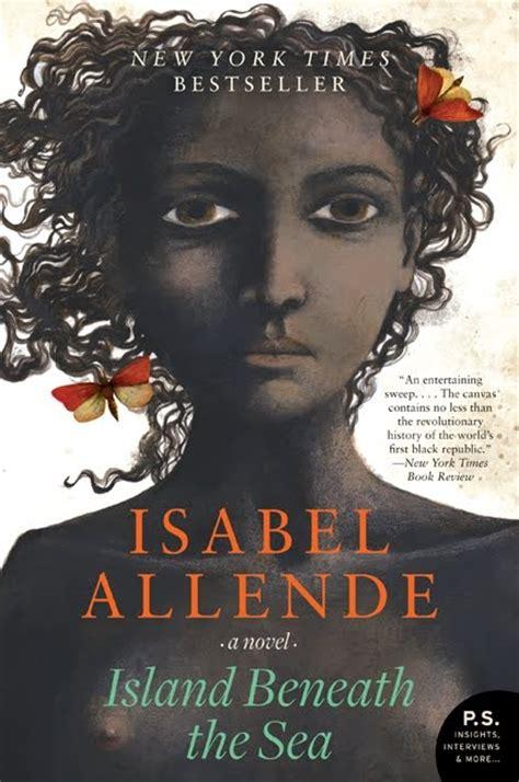 reid s readings island beneath the sea by isabel allende