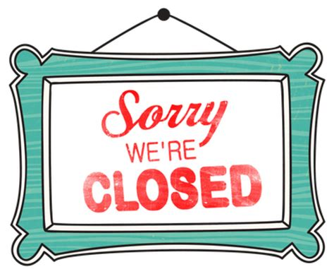 sorry we are closed sign vino s picasso