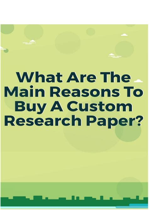 buy custom research paper what are the reasons to buy custom research paper