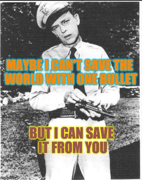 Barney Fife Memes - barney fife memes 28 images funny barney fife memes