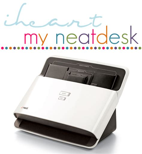 neat desk scanner iheart organizing iheart neatdesk and a giveaway