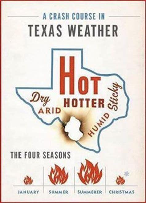 Texas Weather Meme - the four seasons of texas weather amarillo wichita falls