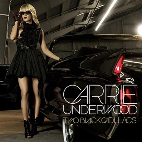 carrie underwood black cadillac pop trash addicts two black cadillacs review