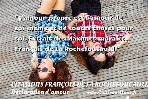 Amour De Soi Meme - l amour propre est l amour de soi m 234 me citations fran 231 ois