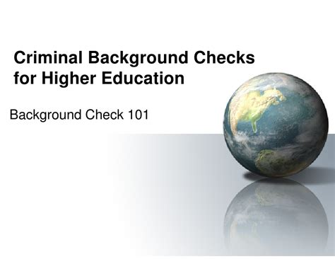 Does Background Check Show Education 2010 Background Check 101 Compatibility Mode