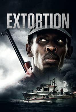 Watch Extortion 2017 Watch Extortion Online Stream Movies On Demand