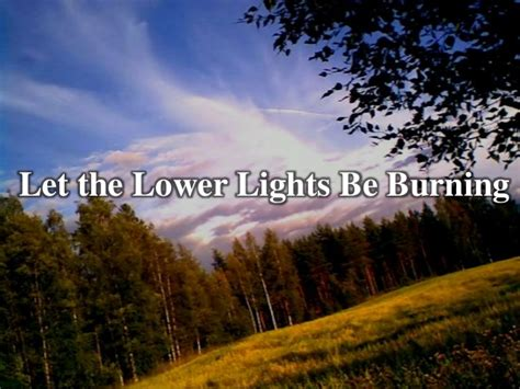 Lower Lights by Let The Lower Lights Be Burning