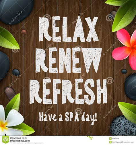 A Day Of Relaxation Thanks To Dorit by Spa Day Relax Renew Refresh Stock Vector Image 62476456