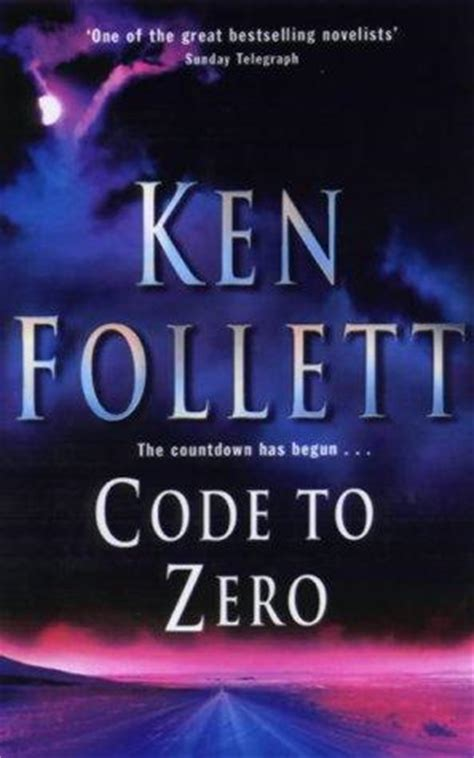 code to zero code to zero by ken follett