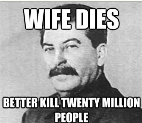 Stalin Memes - joseph stalin meme memes