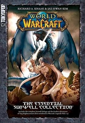 Komik Warcraft Sunwell Trilogy 1 3 Tamat the essential sunwell collection warcraft the sunwell trilogy 1 3 by richard a knaak