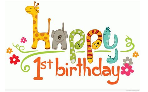 Happy Birthday 1st Year Wishes 1st Birthday Wishes Happy 1st Birthday Wishes And Quotes