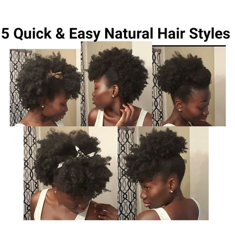 easy to manage natural hair styles 5 quick easy natural hair styles short medium length